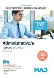 ADMINISTRATIVO/A TEMARIO VOLUMEN 1 ACCESO LIBRE ADMINISTRACION GENERAL DEL ESTADO 2021