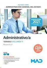 ADMINISTRATIVO/A TEMARIO VOLUMEN 4 ADMINISTRACION GENERAL DEL ESTADO ACCESO LIBRE 2021