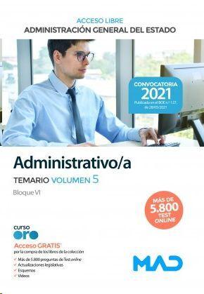 ADMINISTRATIVO/A TEMARIO VOLUMEN 5 ADMINISTRACION GENERAL DEL ESTADO ACCESO LIBRE 2021