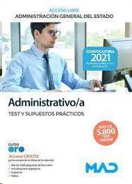 ADMINISTRATIVO/A TEST Y SUPUESTOS PRÁCTICOS ACCESO LIBRE ADMINISTRACION GENERAL DEL ESTADO 2021
