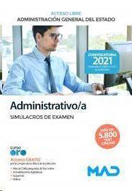ADMINISTRATIVO/A SIMULACROS DE EXAMEN ACCESO LIBRE ADMINISTRACION GENERAL DEL ESTADO 2021