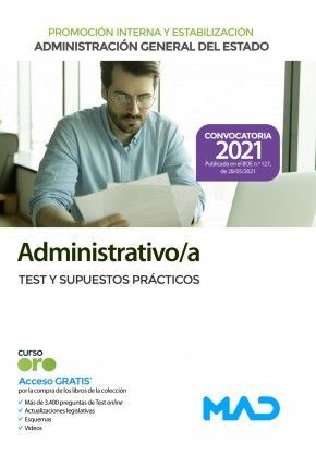 TEST Y SUPUESTOS PRACTICOS ADMINISTRATIVO DE LA ADMINISTRACIÓN GENERAL DEL ESTADO (PROMOCIÓN INTERNA Y ESTA