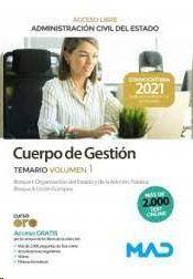 CUERPO DE GESTION TEMARIO VOLUMEN 1 ACCESO LIBRE ADMINISTRACION CIVIL DEL ESTADO 2021