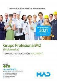 GRUPO PROFESIONAL M2 (DIPLOMADOS) TEMARIO PARTE COMÚN T.1