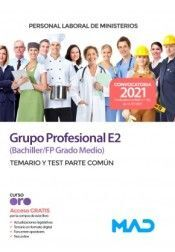 PERSONAL LABORAL DE MINISTERIOS GRUPO PROFESIONAL E2 (BACHILLER/FP GRADO MEDIO).