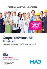 GRUPO PROFESIONAL M3 LICENCIADOS TEMARIO PARTE COMUN VOLUMEN 2 CONVOCATORIA 2021