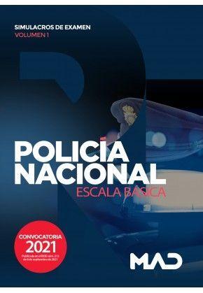 POLICIA NACIONAL ESCALA BASICA SIMULACROS DE EXAMEN VOLUMEN 1 2021