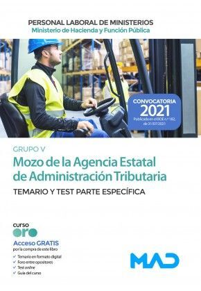 MOZO DE LA AGENCIA ESTATAL DE ADMINISTRACION TRIBUTARIA TEMARIO Y TEST PARTE ESPECIFICA GRUPO V 2021