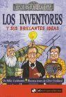 INVENTORES Y SUS BRILLANTES IDEAS, LOS