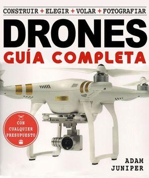 LA GUIA COMPLETA DE DRONES