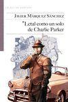 LETAL COMO UN SOLO DE CHARLIE PARKER
