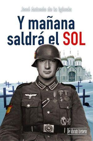 Y MAÑANA SALDRÁ EL SOL