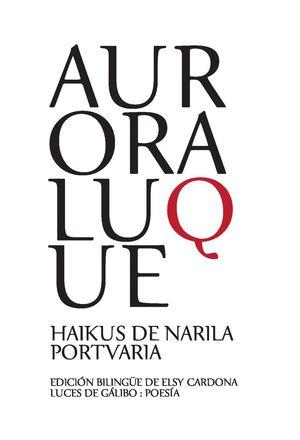 HAIKUS DE ARILA / PORTVARIA (BILINGUE)