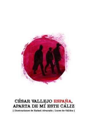 ESPAÑA, APARTA DE MI ESTE CALIZ