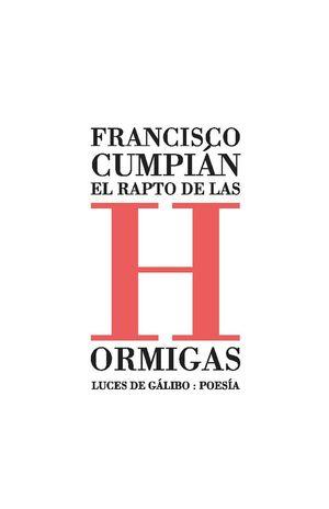 EL RAPTO DE LAS HORMIGAS