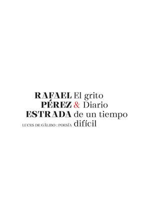 EL GRITO & DIARIO DE UN TIEMPO DIFÍCIL