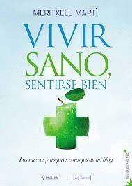 VIVIR SANO, SENTIRSE BIEN
