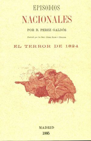 EPISODIOS NACIONALES. EL TERROR DE 1824