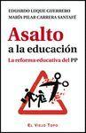 ASALTO A LA EDUCACIÓN. LA REFORMA EDUCATIVA DEL PP