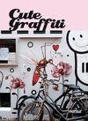 CUTE GRAFFITI