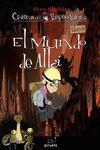 MUNDO DE ALLÁ, EL - CRÓNICAS DEL VAMPIRO VALENTÍN LIBRO 8