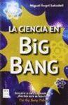 CIENCIA DEL BIG BANG, LA