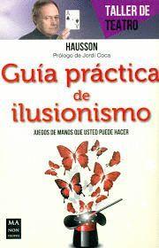 GUIA PRACTICA DEL ILUSIONISMO