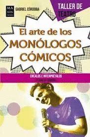 ARTE DE LOS MONOLOGOS COMICOS