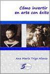 COMO INVERTIR EN ARTE CON EXITO