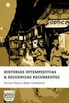 HISTORIAS INTEMPESTIVAS & SECUENCIAS RECURRENTES