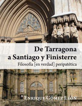DE TARRAGONA A SANTIAGO Y FINISTERRE (FINALISTA DEL IV PREMIO NACIONAL DE LITERA