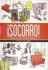 SOCORRO! MANUAL DE SUPERVIVENCIA DOMÉSTICA