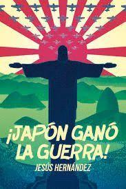 JAPÓN GANÓ LA GUERRA!