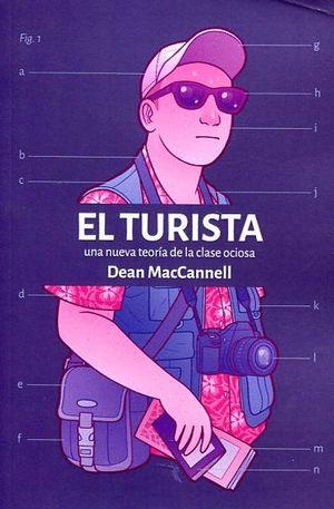 EL TURISTA. UNA NUEVA TEORÍA DE LA CLASE OCIOSA