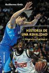 HISTORIA DE UNA RIVALIDAD. ESTUDIANTES-REAL MADRID