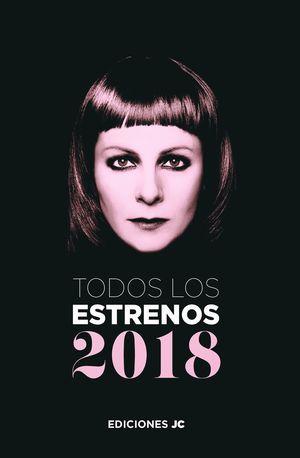 TODOS LOS ESTRENOS DE 2018