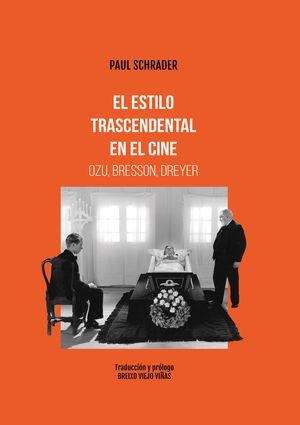 EL ESTILO TRASCENDENTAL EN EL CINE. OZU BRESSON, DREYER
