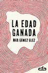 EDAD GANADA, LA
