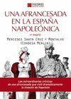 UNA AFRANCESADA EN LA ESPAÑA NAPOLEONICA 1 PARTE