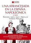 UNA AFRANCESADA EN LA ESPAÑA NAPOLEONICA. 2 PARTE