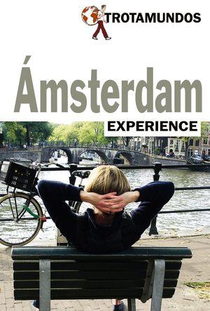 AMSTERDAM. TROTAMUNDOS EXPERIENCE