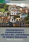 PROCEDIMIENTO EXPROPIATORIO Y CALCULO DEL JUSTIPRECIO BIENES INMUEBLES