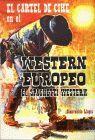 CARTEL DE CINE EN EL WESTERN EUROPEO, EL