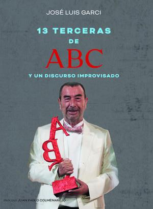 TRECE TERCERAS DE ABC Y UN DISCURSO IMPROVISADO