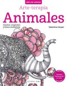 ANIMALES. LIBRO DE COLOREAR. ARTE-TERAPIA