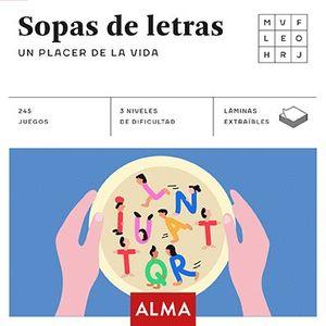 SOPA DE LETRAS: UN PLACER DE LA VIDA