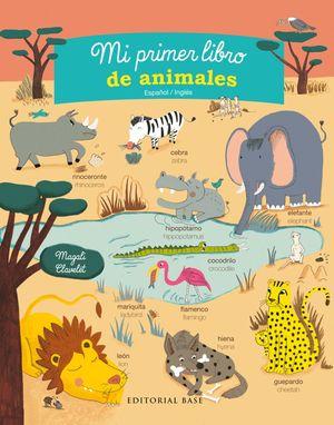 MI PRIMER LIBRO DE ANIMALES. ESPAÑOL/INGLES