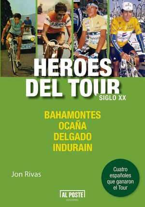 H�ROES DEL TOUR. SIGLO XX