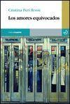 AMORES EQUIVOCADOS, LOS
