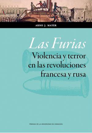 LAS FURIAS. VIOLENCIA Y TERROR EN LA REVOLUCION FRANCESA